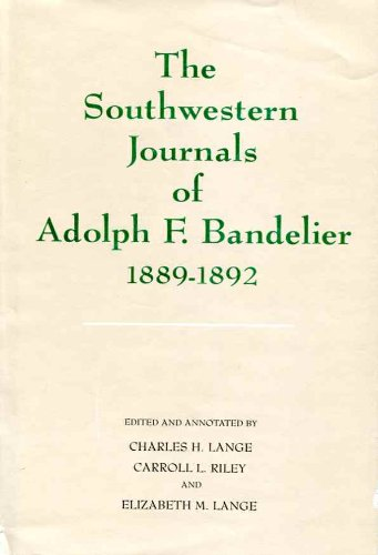 9780826307347: The Southwestern Journals of Adolph F. Bandelier, 1889-1892