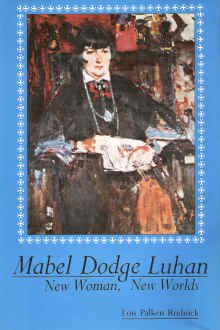 9780826307637: Mabel Dodge Luhan: New Woman, New Worlds