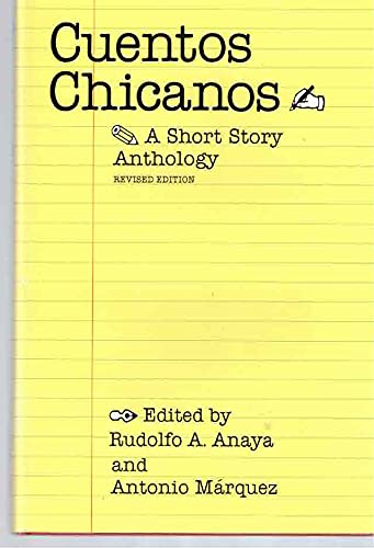 Cuentos Chicanos: A short story anthology: Rudolfo A. Anaya,