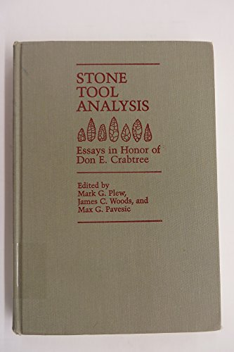 Stone tool analysis: Essays in honor of Don E. Crabtree
