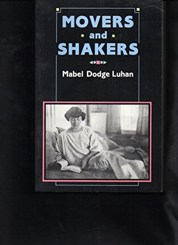 Movers and Shakers: Luhan, Mabel Dodge