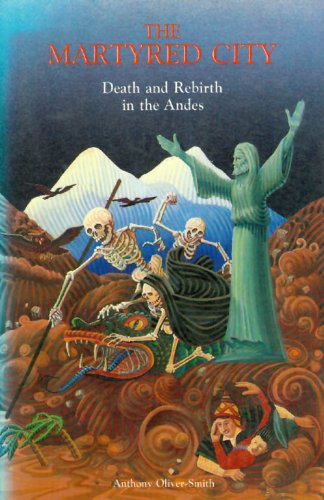 9780826308658: The Martyred City: Death and Rebirth in the Andes