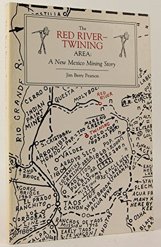 9780826308764: The Red River-Twining Area: A New Mexico Mining Story