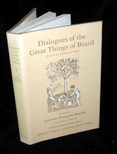 Dialogues of the Great Things of Brazil/: Hall, Frederick Holden;