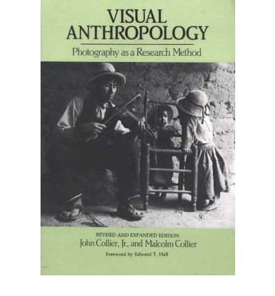 9780826308986: Visual anthropology: Photography as a research method