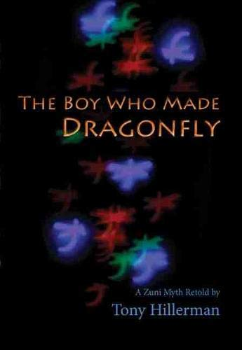 9780826309105: The Boy Who Made Dragonfly: A Zuni Myth