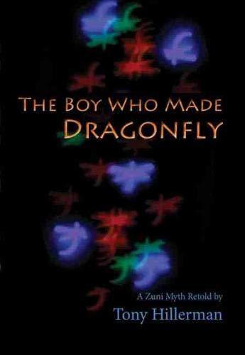 9780826309105: The Boy Who Made Dragonfly: A Zuni Myth