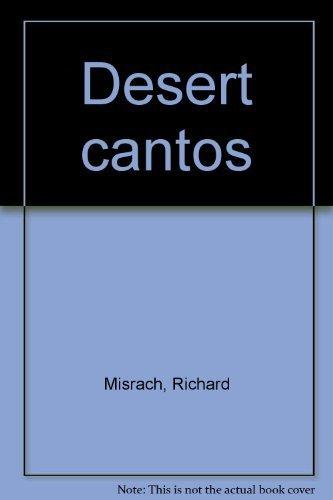 Desert cantos: Misrach, Richard