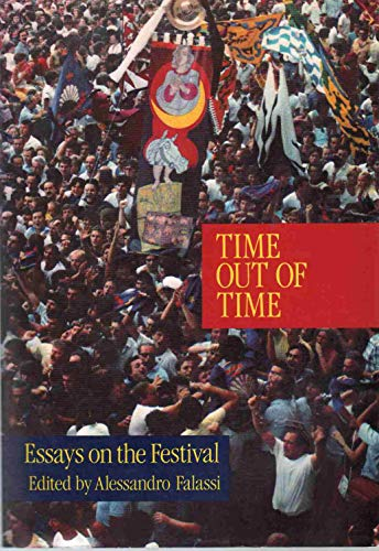 9780826309334: Time Out of Time: Essays on the Festival