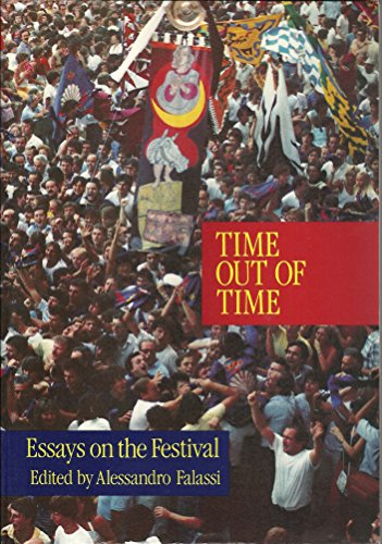 Time Out of Time: Essays on the Festival