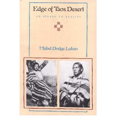 9780826309709: Edge of Taos Desert: An escape to reality