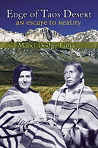 9780826309716: Edge of Taos Desert: An Escape to Reality
