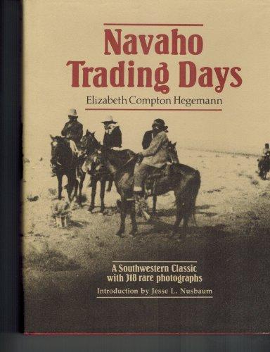 Navaho Trading Days Hegemann, Elizabeth Compton