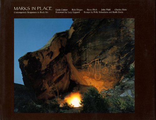 Marks in Place: Contemporary Responses to Rock Art.: Connor, Linda et al.