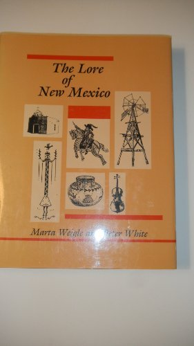 9780826309914: The Lore of New Mexico (PUBLICATIONS OF THE AMERICAN FOLKLORE SOCIETY NEW SERIES)