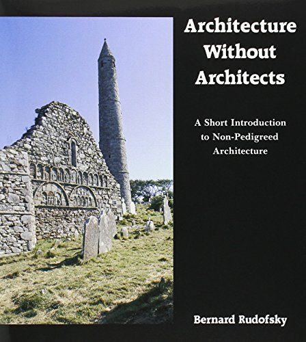 9780826310040: Architecture Without Architects: A Short Introduction to Non-Pedigreed Architecture
