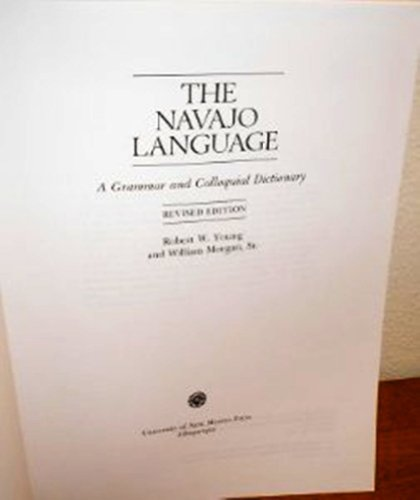 9780826310149: The Navajo Language: A Grammar and Colloquial Dictionary