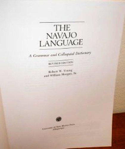 9780826310149: The Navajo Language: A Grammar and Colloquial Dictionary