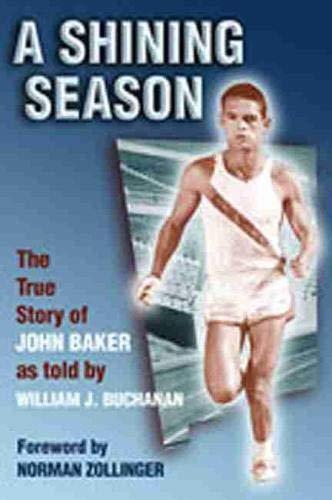 9780826310163: A Shining Season: The True Story of John Baker