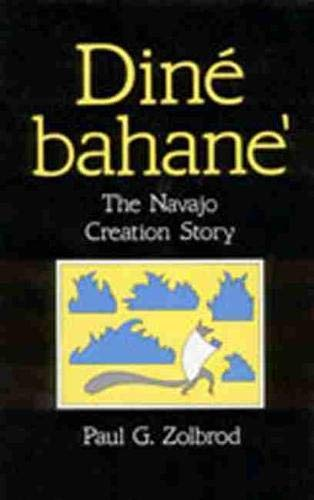 9780826310439: Diné Bahane': The Navajo Creation Story