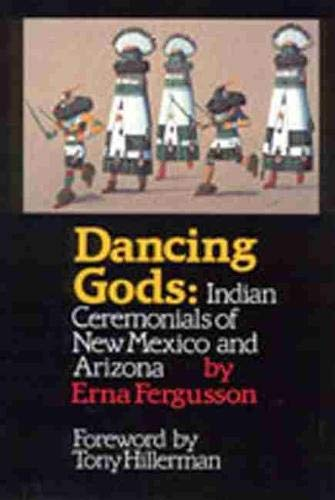 9780826310507: Dancing Gods: Indian Ceremonials of New Mexico and Arizona