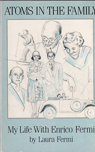 9780826310606: Atoms in the Family: My Life With Enrico Fermi