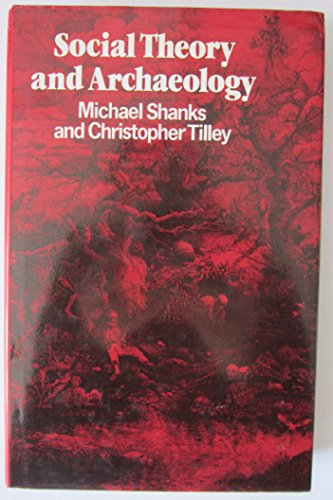 9780826310644: Social Theory and Archaeology