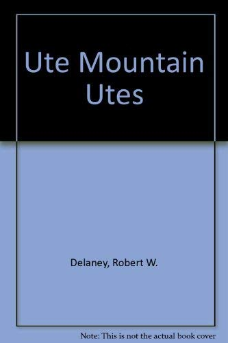9780826310736: Ute Mountain Utes