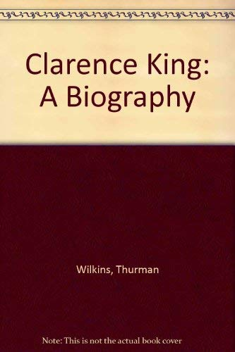 9780826310965: Clarence King: A Biography