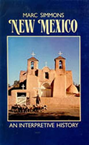 9780826311108: New Mexico: An Interpretive History