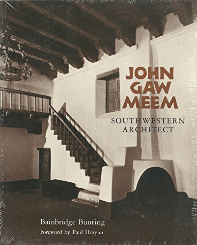 9780826311276: John Gaw Meem: Southwestern Architect (School of American Research Book)