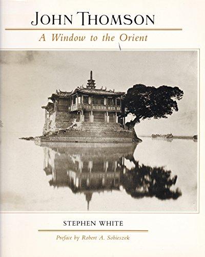 9780826311368: John Thomson: A Window to the Orient