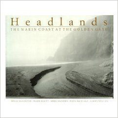 Headlands: The Marin Coast at the Golden: Miles Decoster, Mark