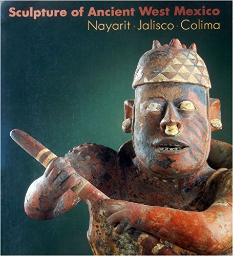 9780826311757: Sculpture of Ancient West Mexico: Nayarit, Jalisco, Colima/a Catalogue of the Proctor Stafford Collection at the Los Angeles County Museum of Art