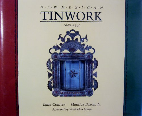 9780826311801: New Mexican Tinwork, 1840-1940