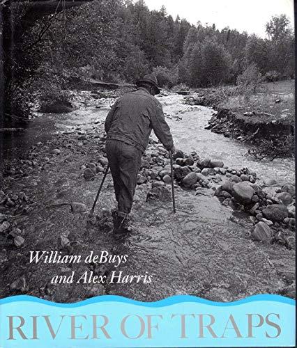 River of Traps: A Village Life: Debuys, William; Harris, Alex