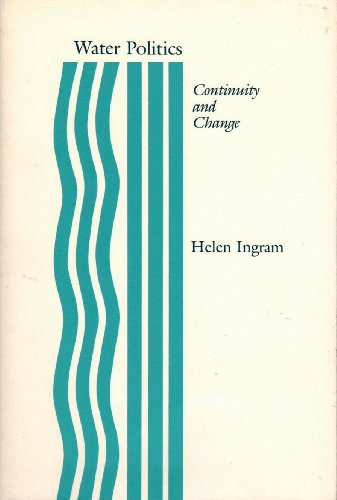 9780826311900: Water Politics: Continuity and Change