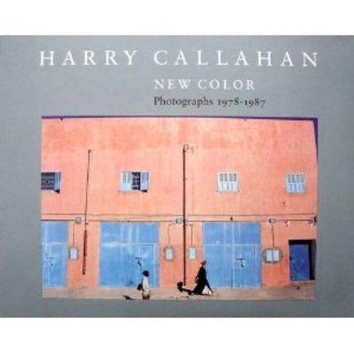 Harry Callahan. New Color. Photographs. 1978-1987.: Callahan, Harry