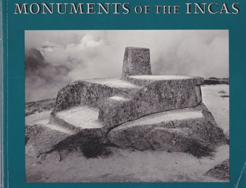 Monuments of the Incas: HEMMING, John; RANNEY, Edward
