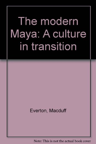 9780826312402: The modern Maya: A culture in transition