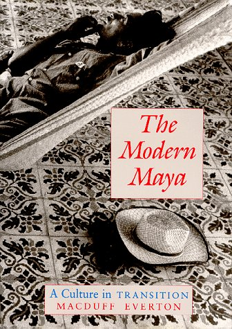9780826312419: The Modern Maya: A Culture in Transition