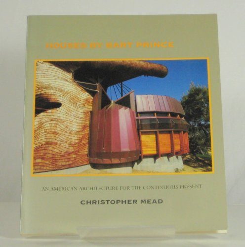 9780826312549: Houses by Bart Prince: An American Architecture for the Continuous Present