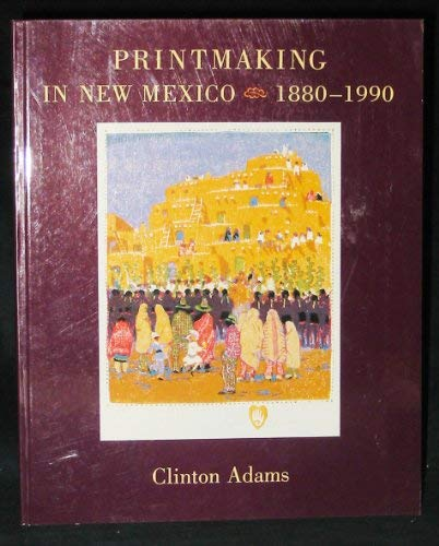 Printmaking in New Mexico, 1880-1990