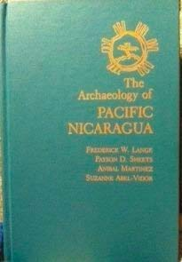 9780826312600: The Archaeology of Pacific Nicaragua