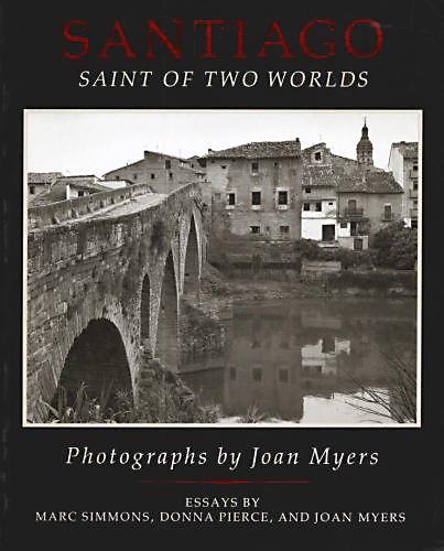 9780826312730: Santiago: Saint of Two Worlds