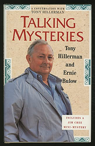 Talking Mysteries: A Conversation with Tony Hillerman ***SIGNED By BOTH AUTHOR'S***: Tony ...