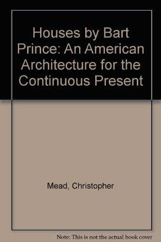 9780826312839: Houses by Bart Prince: An American Architecture for the Continuous Present