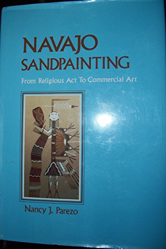 9780826312969: Navajo Sandpainting: From Religious Act to Commercial Art