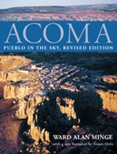 Acoma: Pueblo in the Sky: Minge, Ward Alan