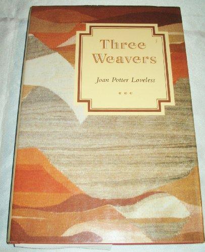 9780826313188: Three Weavers